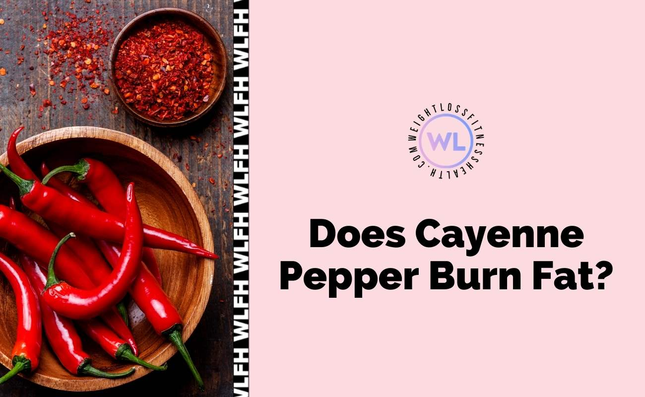 Does Cayenne Pepper Burn Fat - Featured image