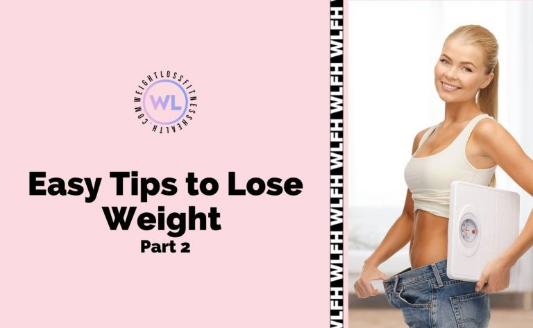 Easy Tips to Lose Weight Part 1 - Featured image