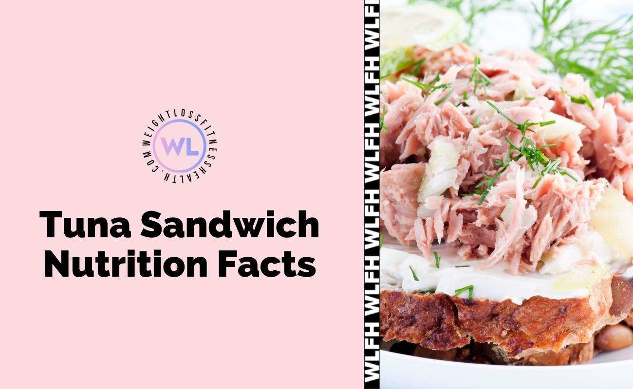 Tuna Sandwich Nutrition Facts Featured images