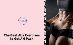 The Best Abs Exercises to Get A 6 Pack featured image